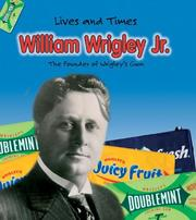 Cover of: William Wrigley Jr. | Margaret C. Hall