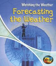 Cover of: Forecasting The Weather | Elizabeth Miles