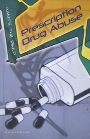 Cover of: Prescription Drug Abuse (What's the Deal?)