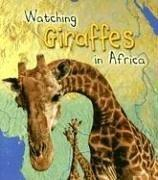 Cover of: Watching giraffes in Africa | Deborah Underwood