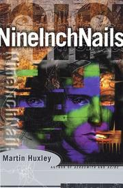 Cover of: Nine inch nails | Martin Huxley