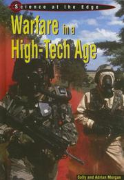 Cover of: Warfare in a hi-tech age | Morgan, Sally.