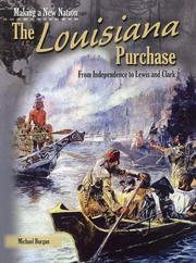 Cover of: The Louisiana Purchase (Making a New Nation)