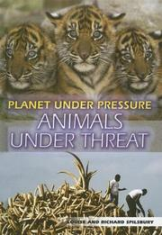 Cover of: Animals Under Threat (Planet Under Pressure) |