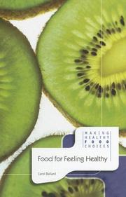 Cover of: Food for Feeling Healthy (Making Healthy Food Choices)