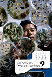 Cover of: Do You Know What's in Your Food? (Making Healthy Food Choices)