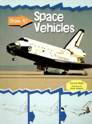 Cover of: Space Vehicles (Draw It!/2nd Edition) | Patricia Walsh