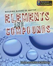 Cover of: Elements and Compounds (Building Blocks of Matter)