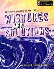 Cover of: Mixtures and Solutions (Building Blocks of Matter)