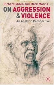 Cover of: On Aggression and Violence | Richard Mizen