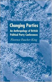 Cover of: Changing parties | Florence Faucher-King