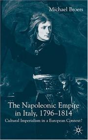 Cover of: The Napoleonic Empire in Italy, 1796-1814