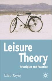 Cover of: Leisure theory: principles and practices