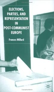 Cover of: Elections, Parties, and Representation in Post-Communist Europe 1990-2003