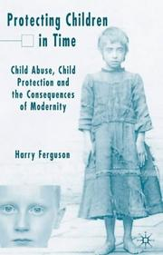 Cover of: Protecting Children in Time | Harry Ferguson