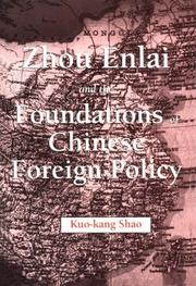 Cover of: Zhou Enlai and the foundations of Chinese foreign policy