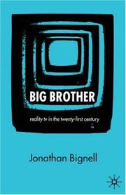 Cover of: Big brother: reality TV in the twenty-first century