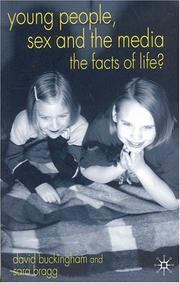 Cover of: Young people, sex and the media: the facts of life?