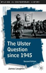Cover of: Ulster question since 1945 | James Loughlin