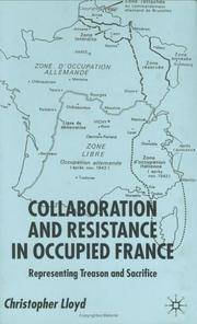 Cover of: Collaboration and Resistance in Occupied France