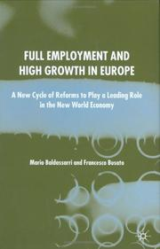 Cover of: Full employment and high growth in Europe | M. Baldassarri
