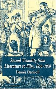 Cover of: Sexual visuality from literature to film, 1850-1950
