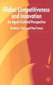 Cover of: Global Competitiveness and Innovation | Gordon L. Clark