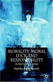Cover of: Morality, moral luck, and responsibility | Nafsika Athanassoulis