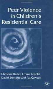 Cover of: Peer violence in children's residential care