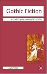 Cover of: Gothic Fiction (Readers' Guides to Essential Criticism) | Angela Wright