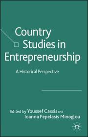 Cover of: COUNTRY STUDIES IN ENTREPRENEURSHIP: A HISTORICAL PERSPECTIVE; ED. BY YOUSSEF CASSIS