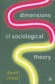 Cover of: Dimensions of Sociological Theory