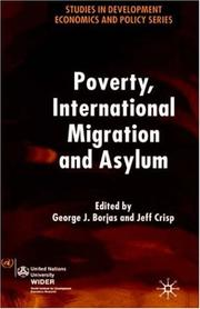 Cover of: Poverty, international migration, and asylum