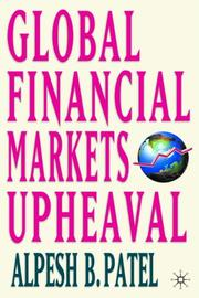 Cover of: Global Financial Markets Revolution | Alpesh B. Patel
