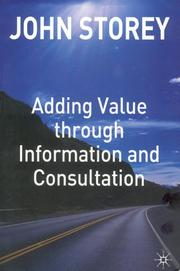 Cover of: Adding value through information and consultation |