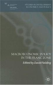 Cover of: Macroeconomic Policy in the Franc Zone (Studies in Development Economics and Policy) | David Fielding