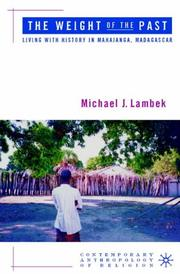 Cover of: The Weight of the Past | Michael Lambek