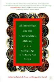 Cover of: Anthropology and the United States Military |