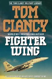 Cover of: Fighter Wing (The Tom Clancy Military Library)
