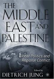 Cover of: The Middle East and Palestine |