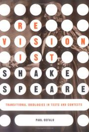 Cover of: Revisionist Shakespeare | Paul Cefalu