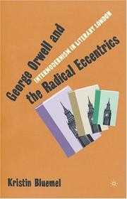 Cover of: George Orwell and the radical eccentrics