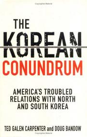 Cover of: The Korean Conundrum: America's Troubled Relations with North and South Korea