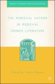 Cover of: The medieval author in medieval French literature |