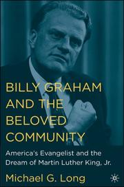 Cover of: Billy Graham and the Beloved Community | Michael G. Long