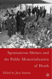 Cover of: Spontaneous Shrines and the Public Memorialization of Death