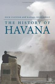 Cover of: The History of Havana (Palgrave Essential Histories) | Dick Cluster, Rafael Hernandez