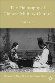 Cover of: The philosophy of Chinese military culture | William H. Mott