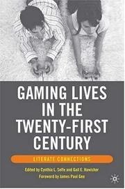 Cover of: Gaming Lives in the Twenty-First Century |