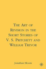 Cover of: The Art of Revision in the Short Stories of V. S. Pritchett and William Trevor